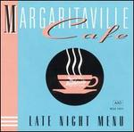 Margaritaville Cafe Late Night Menu