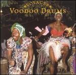 Voyager Series: Voodoo Drums