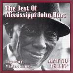 The Best of Mississippi John Hurt [Aim]