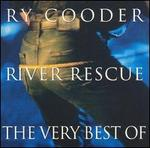 River Rescue: The Very Best of Ry Cooder
