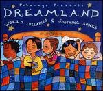 Putumayo Kids Presents: Dreamland - World Lullabies