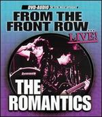The Romantics-From the Front Row: Live