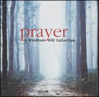 Prayer: A Windham Hill Collection - Various Artists