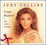 Come Rejoice!: A Judy Collins Christmas