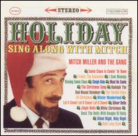 Holiday Sing-Along with Mitch Miller - Mitch Miller and the Gang