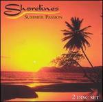 Shorelines: Summer Passion [2 Disc]