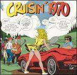 Cruisin' 1970