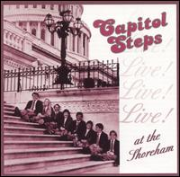 The Capitol Steps Live at the Shoreham - Capitol Steps