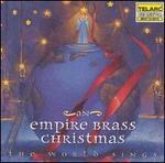 The World Sings: An Empire Brass Christmas