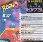 Rock On, 1975: Midnight Blue