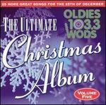 Ultimate Christmas Album, Vol. 5: WODS 103.3 Boston