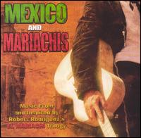 El Mexico and Mariachis [Bonus DVD] - Robert Rodriguez