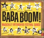 Baba Boom!: Musically Intensified Festival Songs