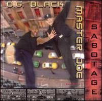 Sabotage - Master Joe/O.G. Black
