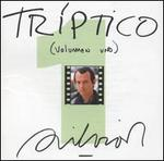 Triptico, Vol. 1