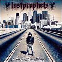 Start Something [Bonus Tracks] - Lostprophets