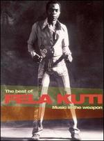 Music Is the Weapon: The Best of Fela Kuti