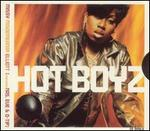 Hot Boyz / U Can't Resist