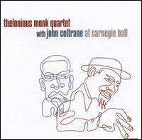 At Carnegie Hall - Thelonious Monk/John Coltrane