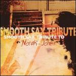Smooth Sax Tribute to Norah Jones