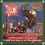Ultimate Christmas Album, Vol. 3: Oldies 104 WJMK