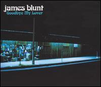 Goodbye My Lover, Pt. 1 - James Blunt