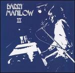 Barry Manilow II [Bonus Tracks]