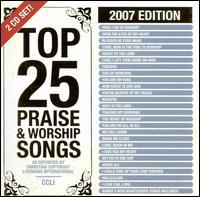 Top 25 Praise & Worship Songs 2007 - Various Artists