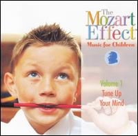 The Mozart Effect, Vol. 1: Tune Up Your Mind - Don Campbell