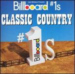 Billboard #1s: Classic Country