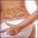 John Tucker Must Die [Music From the Motion Picture]