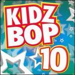Kidz Bop, Vol. 10