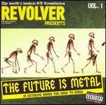 Revolver Presents: The Future Is Metal