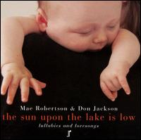 Sun upon the Lake Is Low - Mae Robertson & Don Jackson