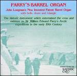 Parry's Barrel Organ