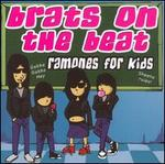 Brats on the Beat: Ramones for Kids