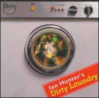 Dirty Laundry - Ian Hunter