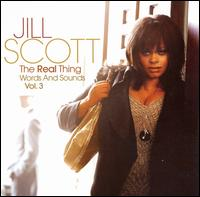 The Real Thing: Words and Sounds, Vol. 3 - Jill Scott