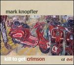 Kill to Get Crimson [Bonus DVD]