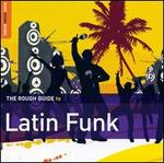 Rough Guide to Latin Funk [Bonus Data Track]