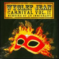 Carnival, Vol. 2: Memoirs of an Immigrant - Wyclef Jean