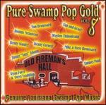 Pure Swamp Pop Gold, Vol. 8