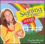 Signing Time 4-6