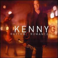Rhythm and Romance - Kenny G