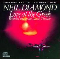 Love at the Greek - Neil Diamond