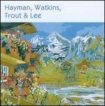 Hayman, Watkins, Trout & Lee