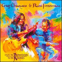 From the Redwoods to the Rockies - Russ Freeman & Craig Chaquico