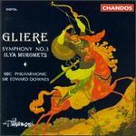 Reinhold Gliere: Symphony No. 3 'Ilya Muromets'