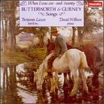 When I Was One-and-Twenty: Butterworth & Gurney Songs