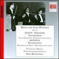 David und Igor Oistrach, Vol. 2 - Mozart, Wieniawski: Violin Concertos; Beethoven: Romances for Violin - David Oistrakh (violin); Igor Oistrakh (violin); Franz Konwitschny (conductor)